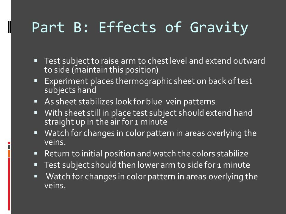 Part B: Effects of Gravity