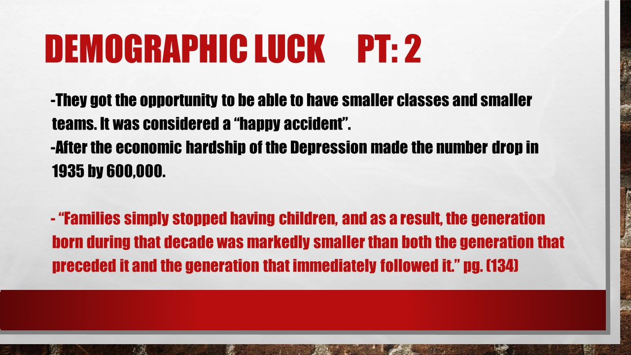 DEMOGRAPHIC LUCK PT: 2