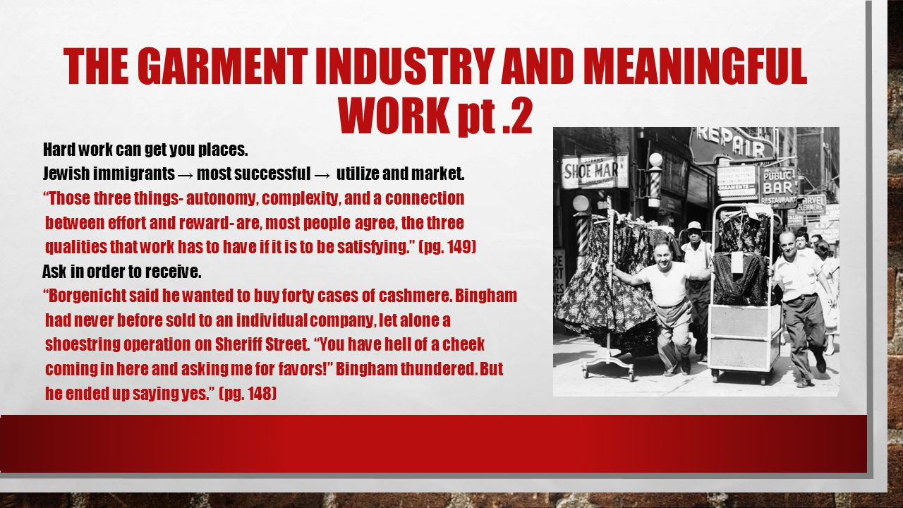 THE GARMENT INDUSTRY AND MEANINGFUL WORK PT: 2