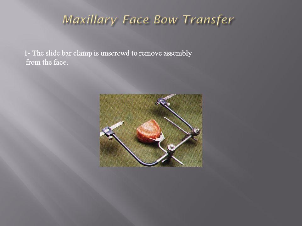 Maxillary Face Bow Transfer