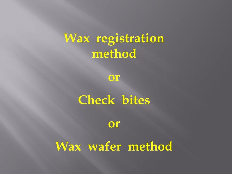 Wax registration method