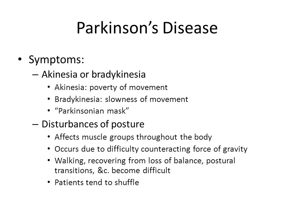 Parkinson's Disease Symptoms: Akinesia or bradykinesia