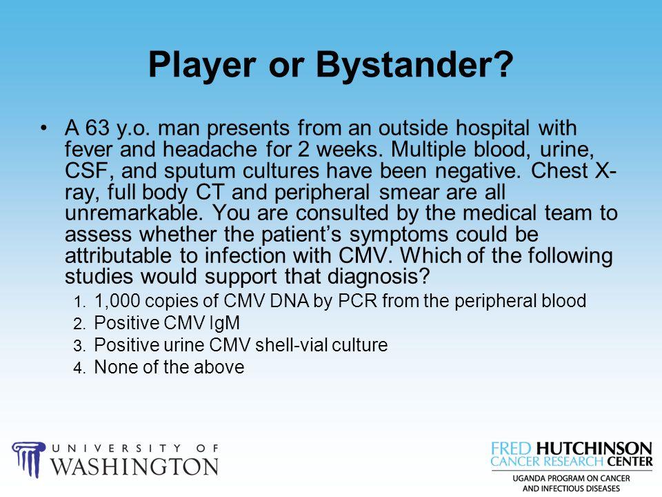 Player or Bystander