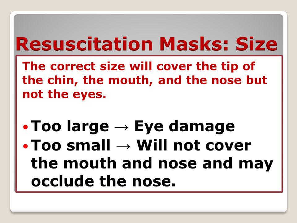 Resuscitation Masks: Size