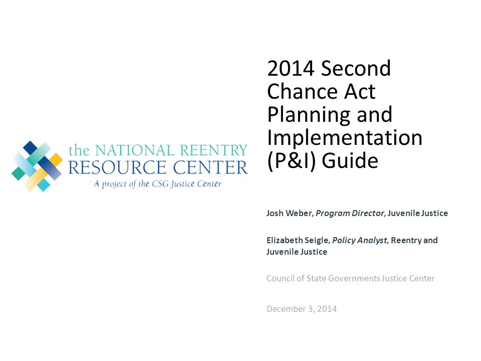 2014 Second Chance Act Planning and Implementation (P&I) Guide