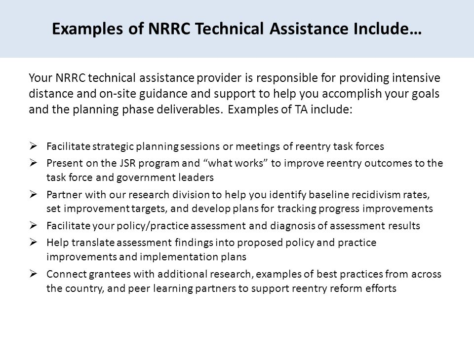 Examples of NRRC Technical Assistance Include…