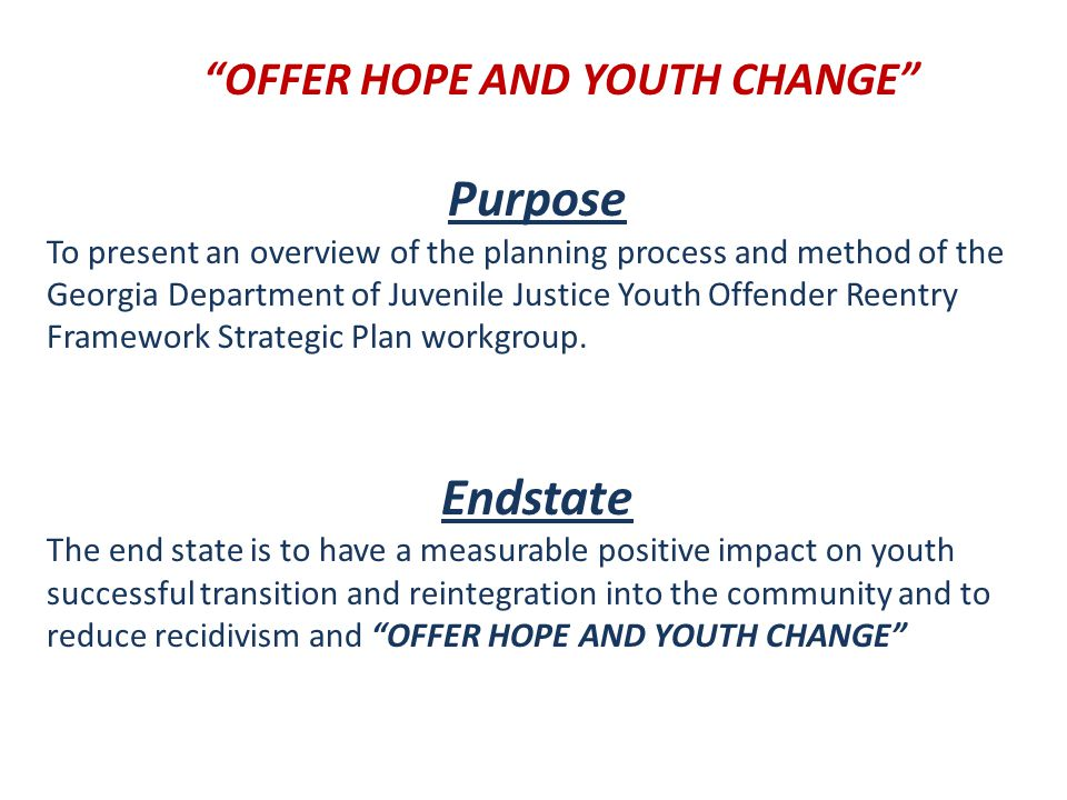 OFFER HOPE AND YOUTH CHANGE