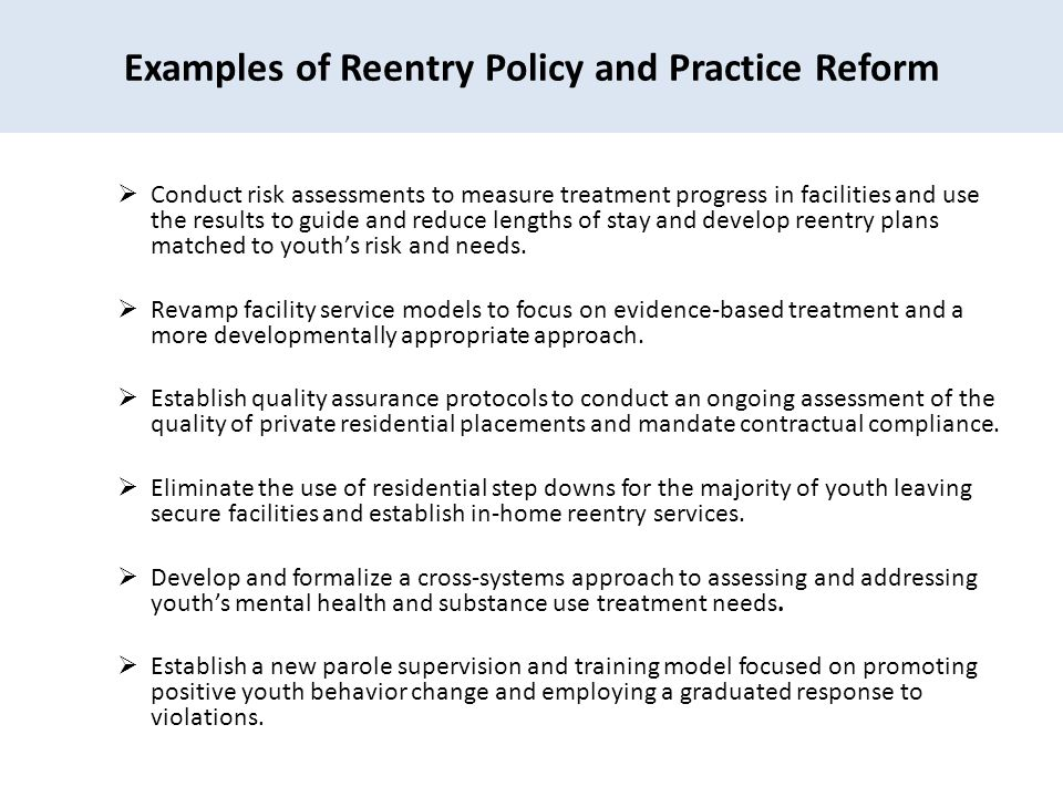 Examples of Reentry Policy and Practice Reform