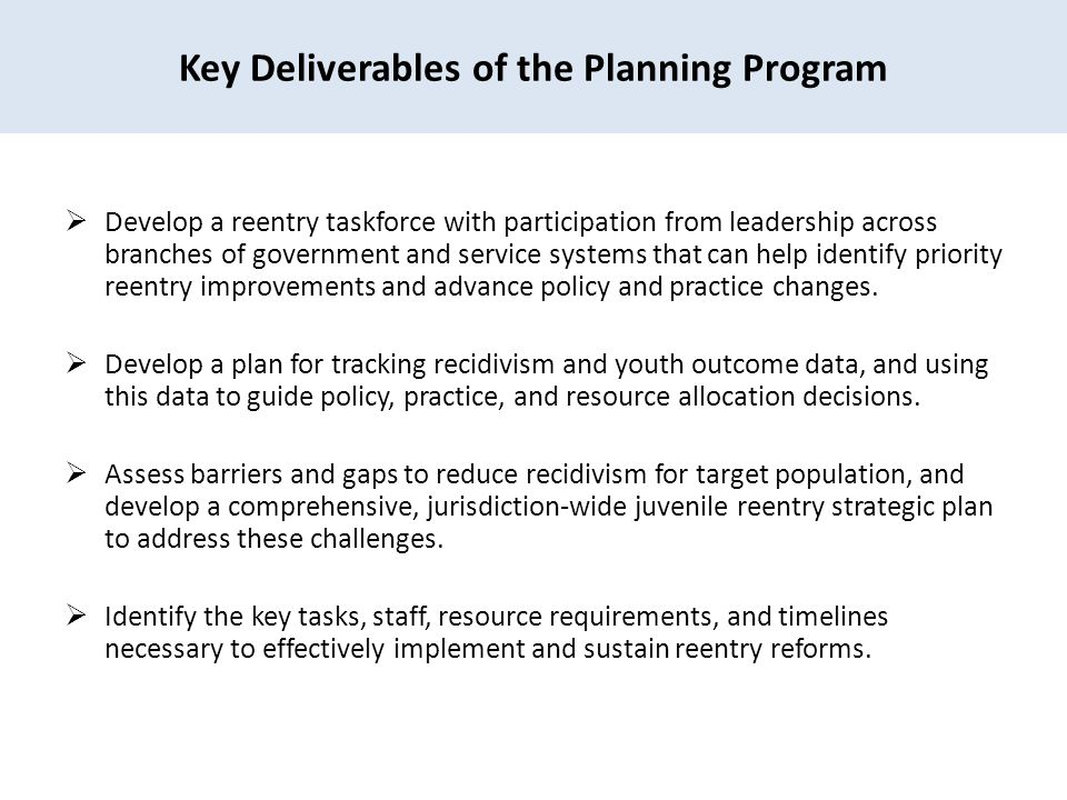 Key Deliverables of the Planning Program