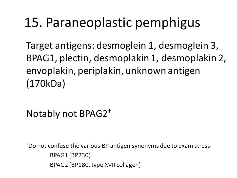 15. Paraneoplastic pemphigus