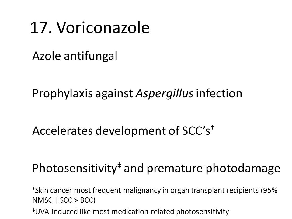 17. Voriconazole Azole antifungal
