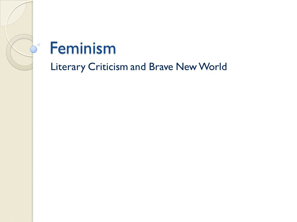 Literary Criticism and Brave New World