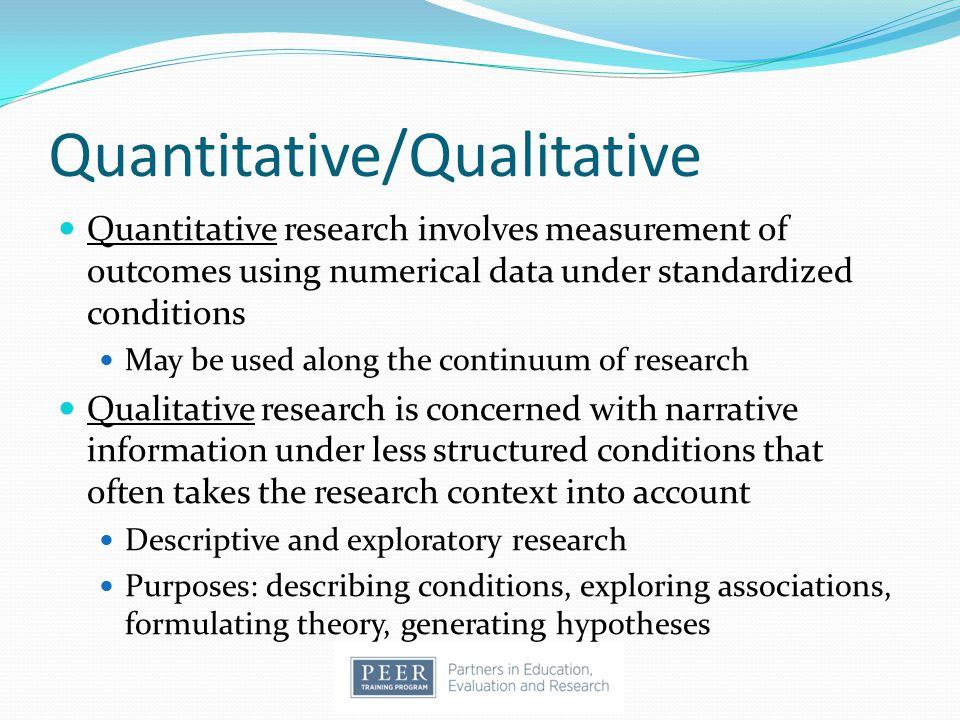 Quantitative/Qualitative