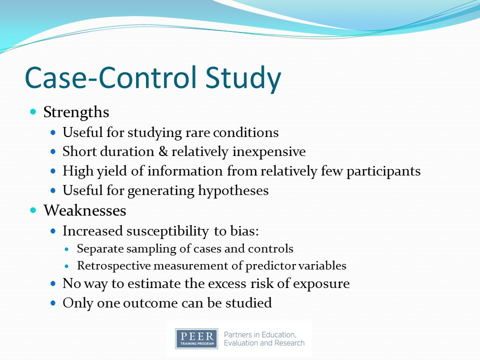 Case-Control Study Strengths Weaknesses