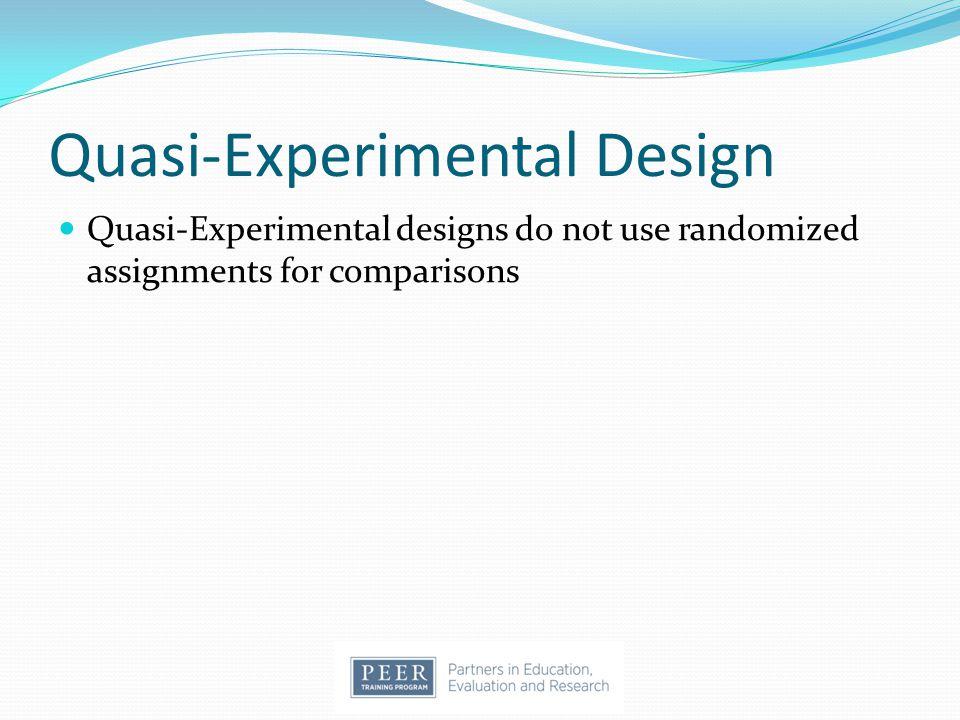 Quasi-Experimental Design
