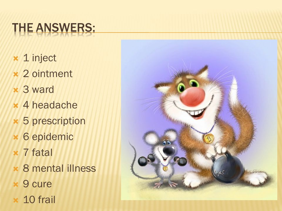 The answers: 1 inject 2 ointment 3 ward 4 headache 5 prescription