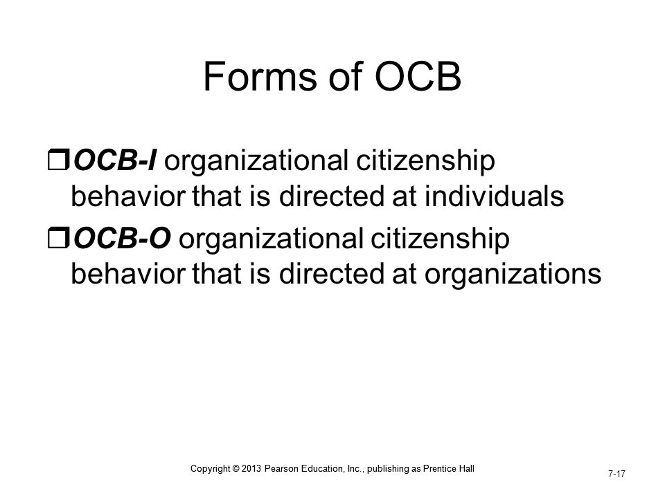 Forms of OCB OCB-I organizational citizenship behavior that is directed at individuals.