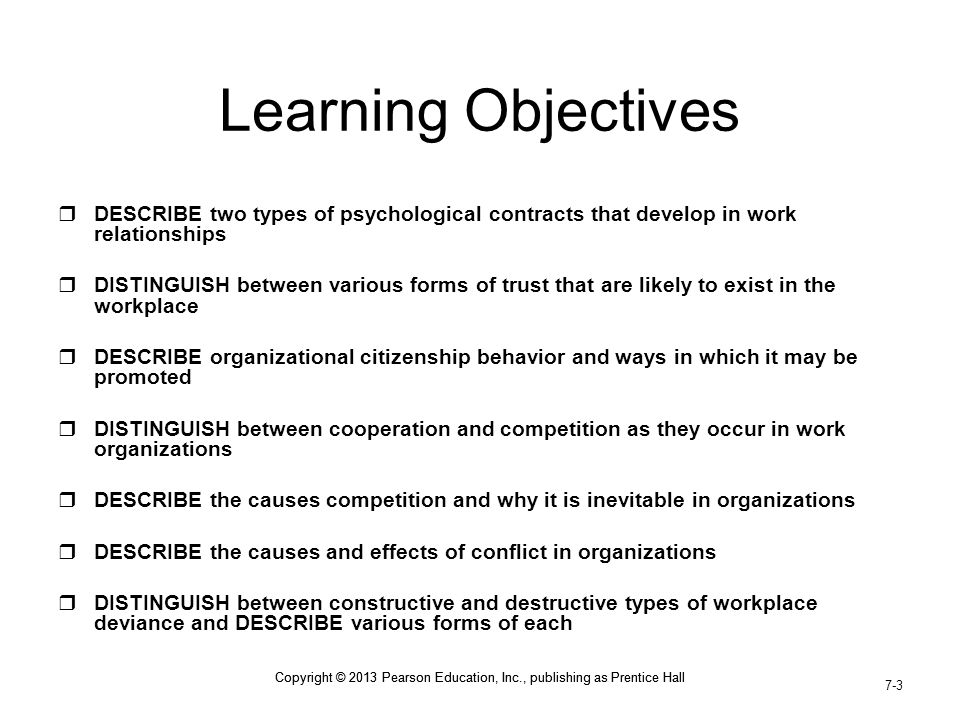 Learning Objectives DESCRIBE two types of psychological contracts that develop in work relationships.