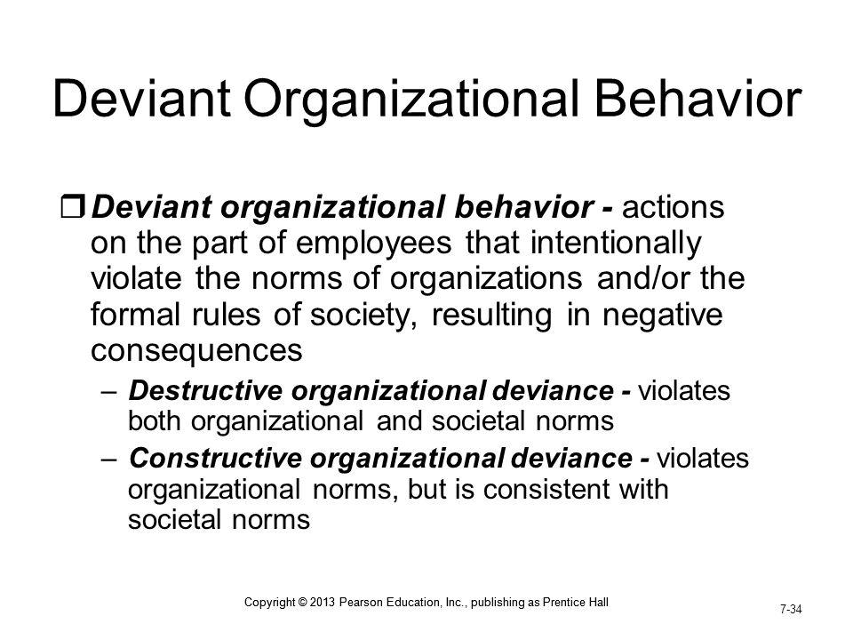Deviant Organizational Behavior