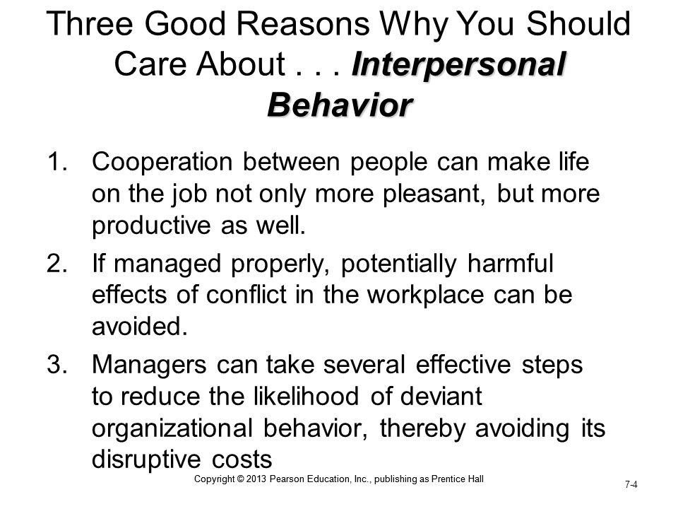 Three Good Reasons Why You Should Care About . . . Interpersonal Behavior