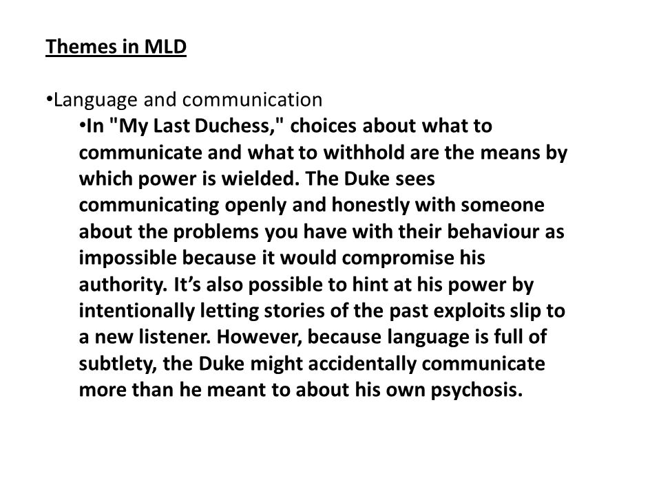 Themes in MLD Language and communication.