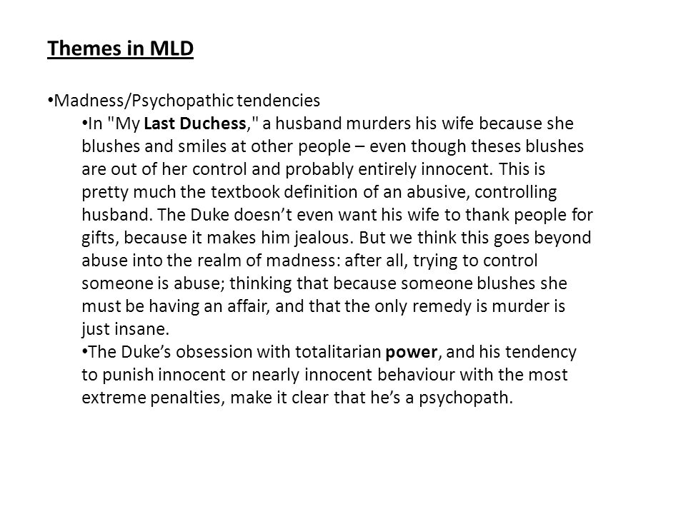 Themes in MLD Madness/Psychopathic tendencies