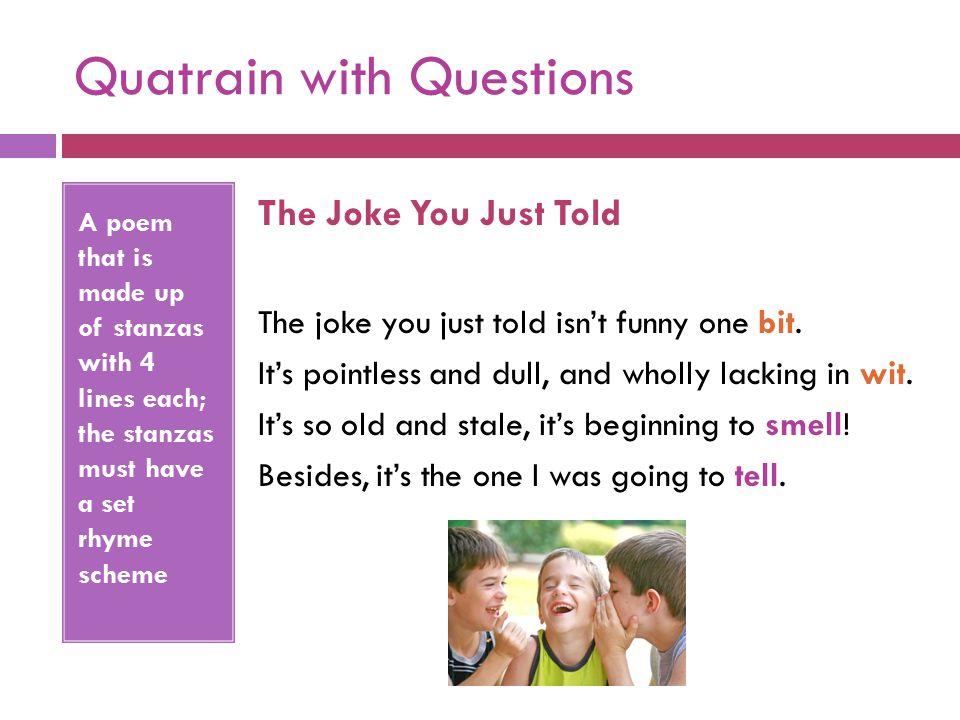 Quatrain with Questions