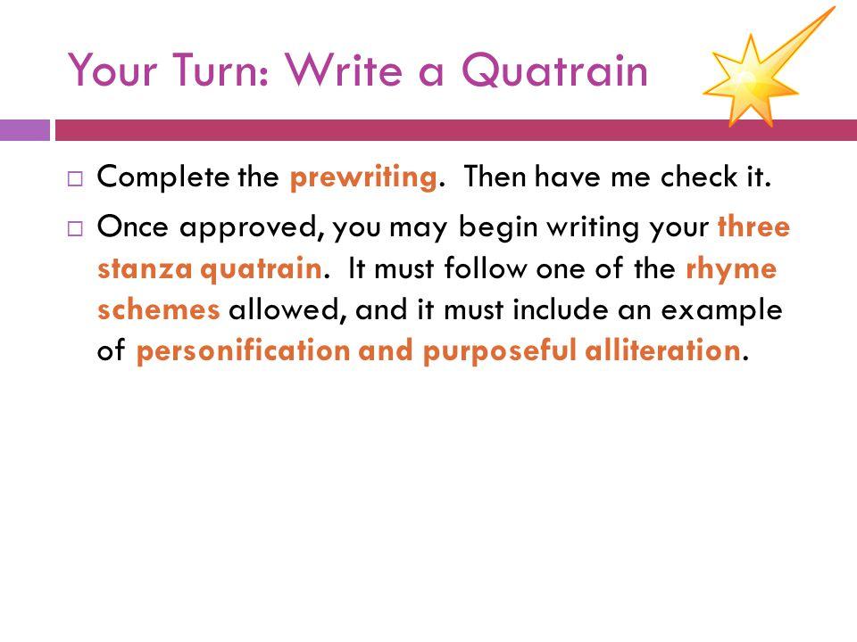 Your Turn: Write a Quatrain