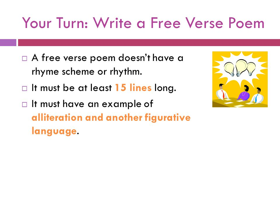 Your Turn: Write a Free Verse Poem