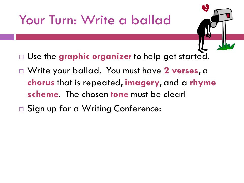 Your Turn: Write a ballad