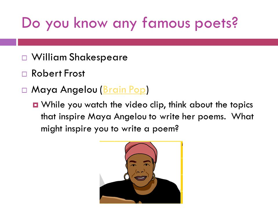 Do you know any famous poets