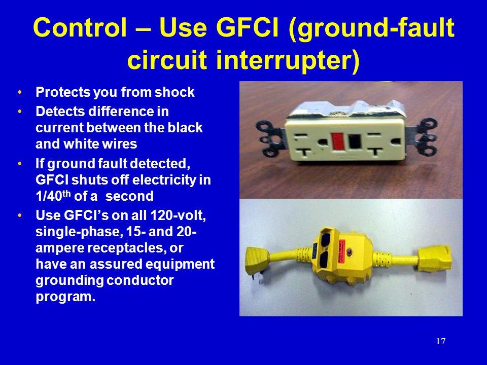 Control – Use GFCI (ground-fault circuit interrupter)