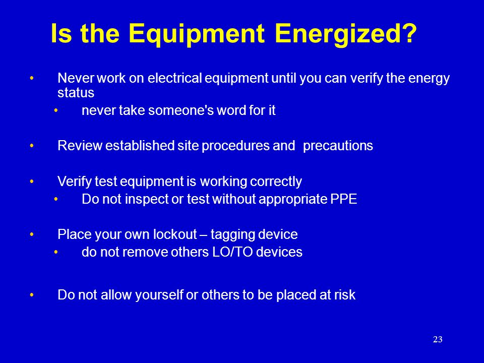 Is the Equipment Energized