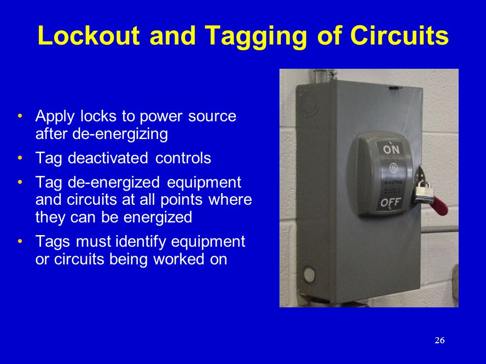 Lockout and Tagging of Circuits