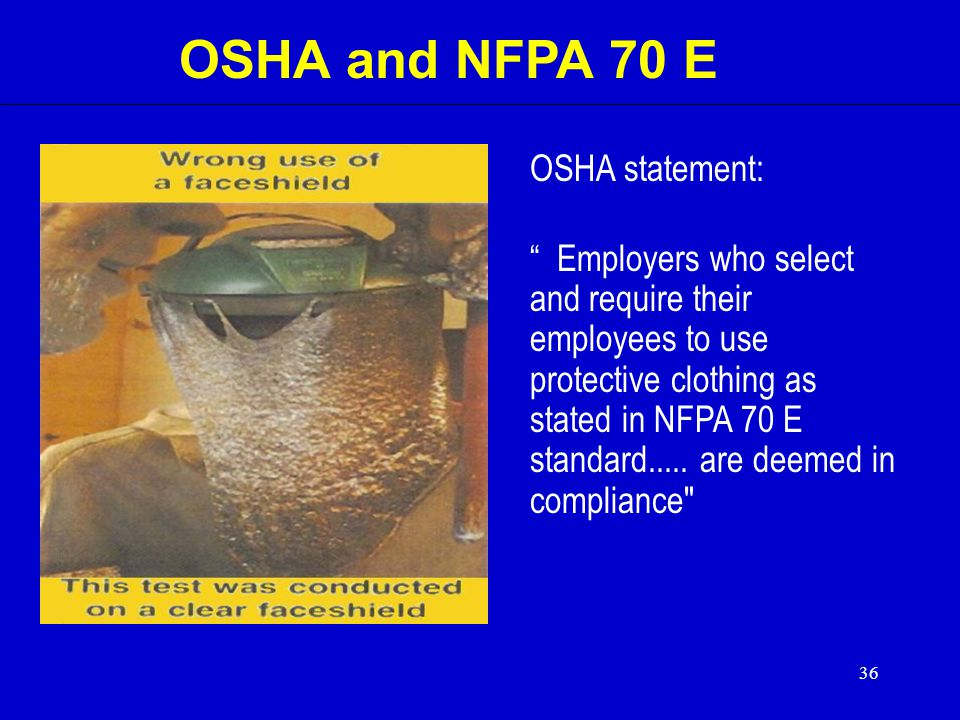 OSHA and NFPA 70 E OSHA statement: