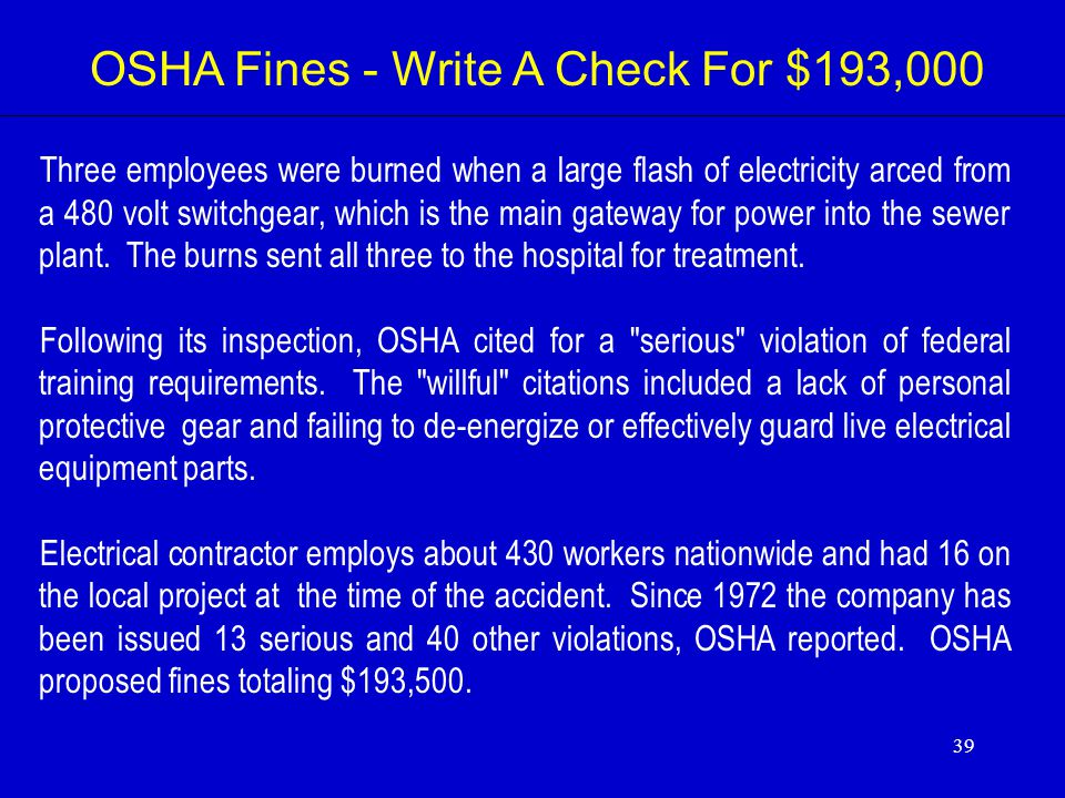 OSHA Fines - Write A Check For $193,000