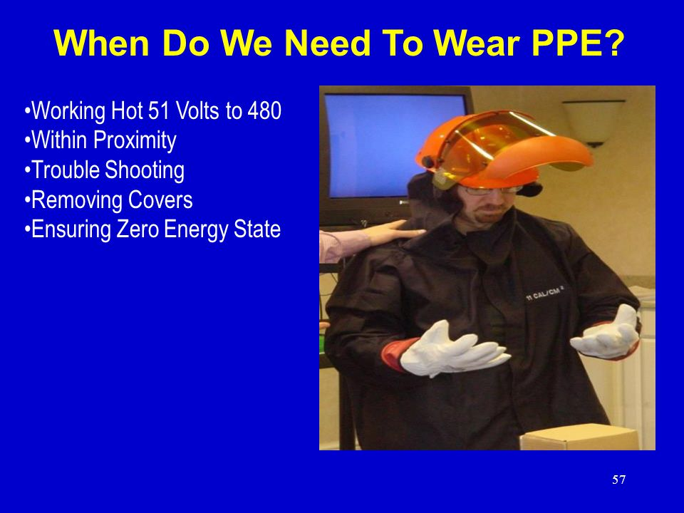 When Do We Need To Wear PPE