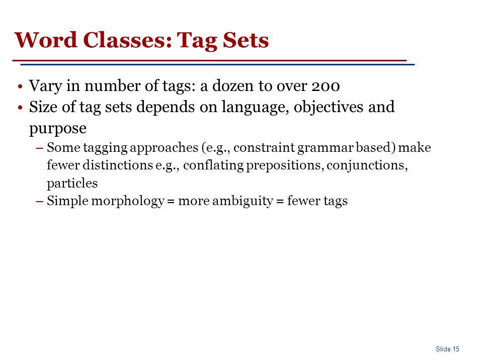 Word Classes: Tag set example