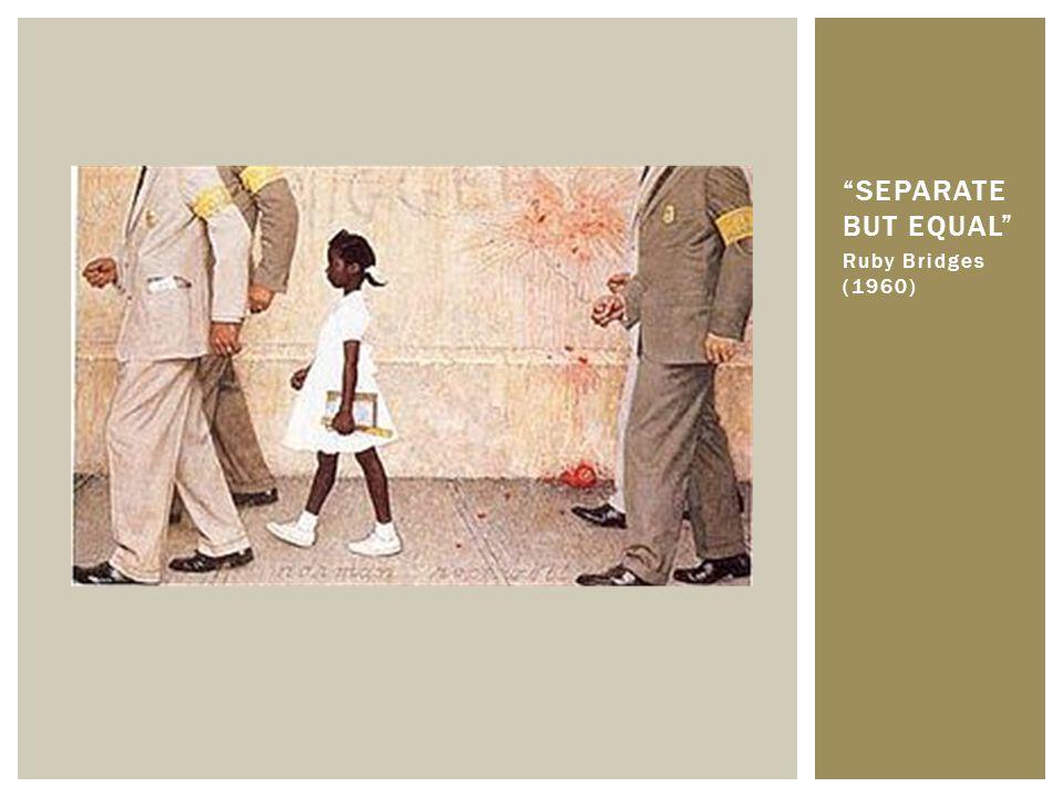 Separate But Equal Ruby Bridges (1960)