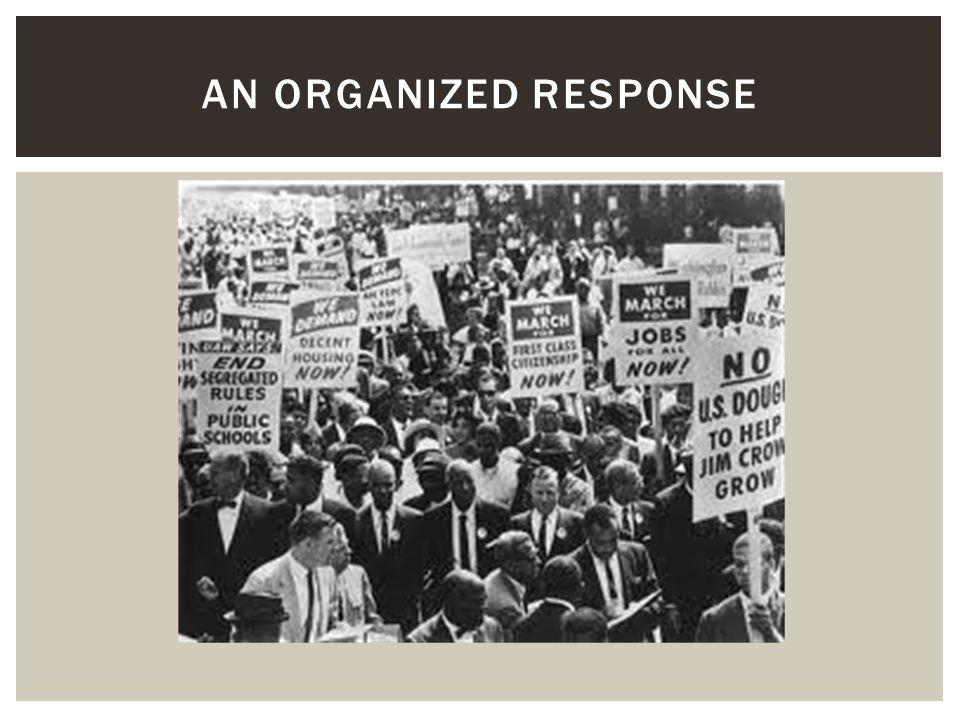 An organized response