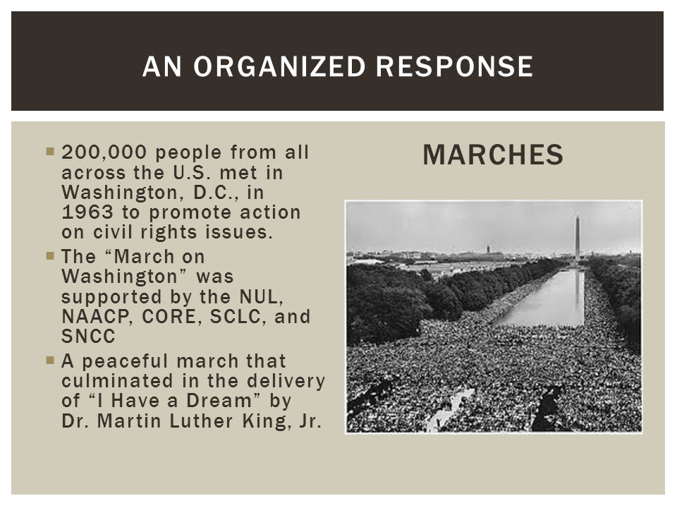 An organized response MARCHES