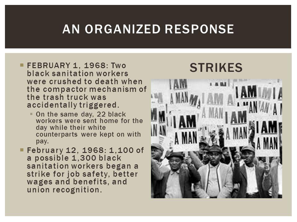 An organized response STRIKES