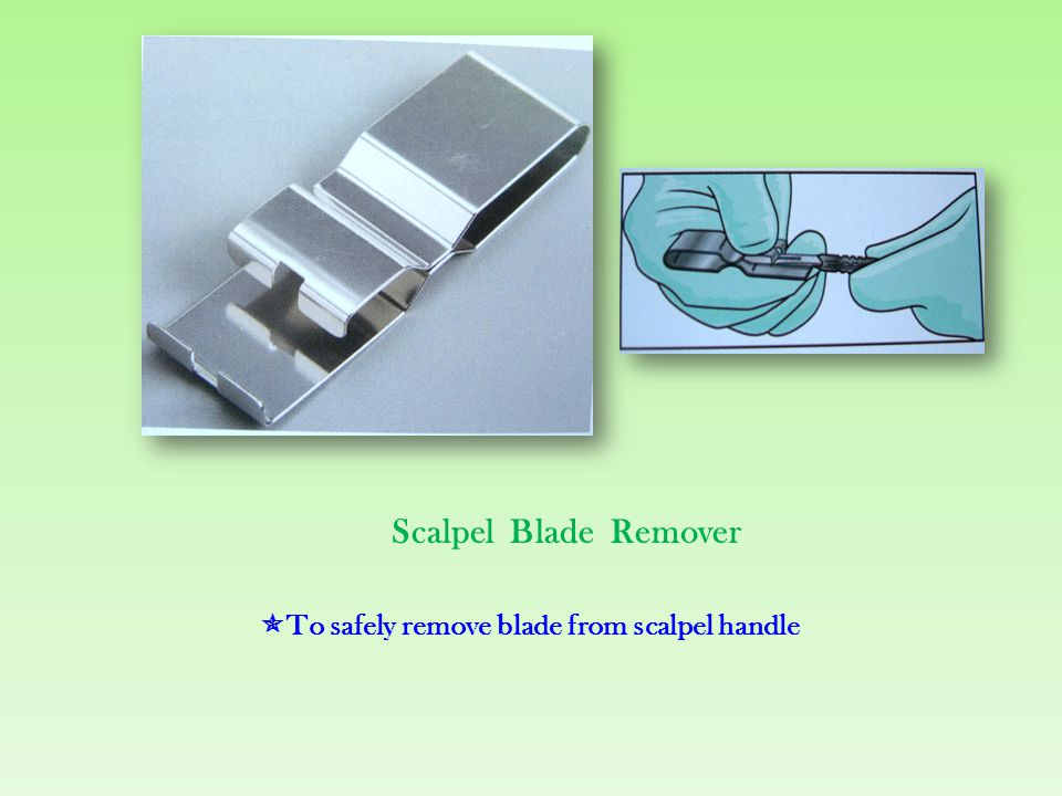 Scalpel Blade Remover To safely remove blade from scalpel handle