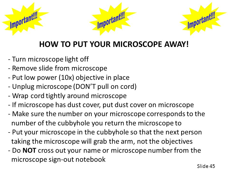 HOW TO PUT YOUR MICROSCOPE AWAY!
