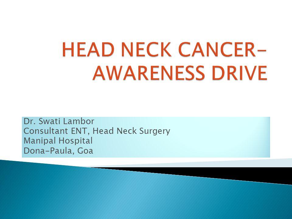 HEAD NECK CANCER- AWARENESS DRIVE