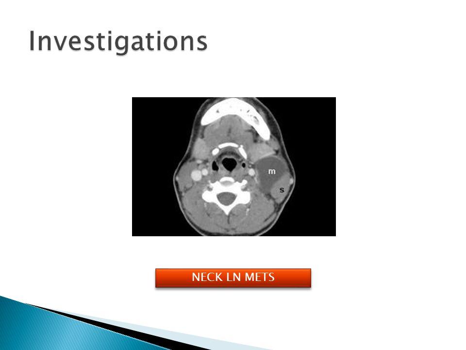 Investigations NECK LN METS
