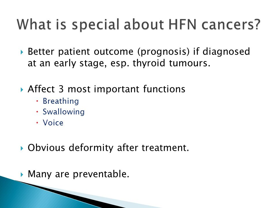 What is special about HFN cancers