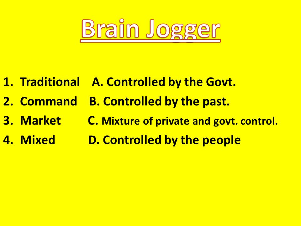 Brain Jogger Traditional A. Controlled by the Govt.