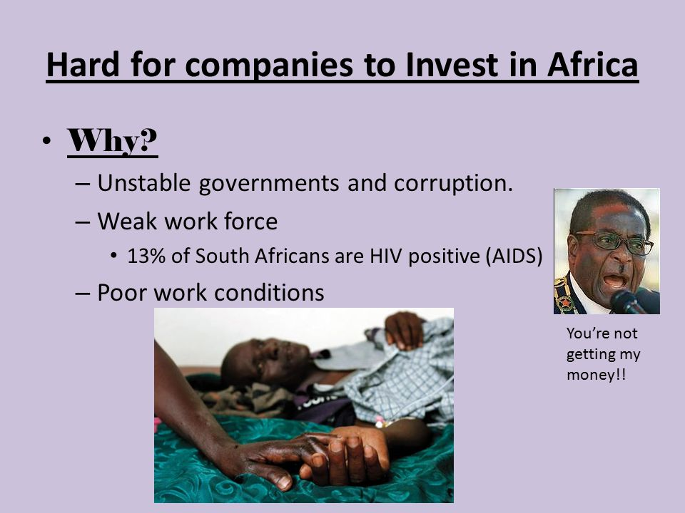 Hard for companies to Invest in Africa