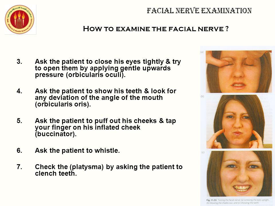 How to examine the facial nerve